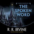 The Spoken Word by Robert R. Irvine