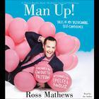 Man Up! by Ross Mathews