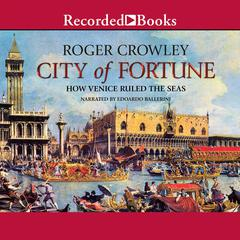 City of Fortune by Roger Crowley