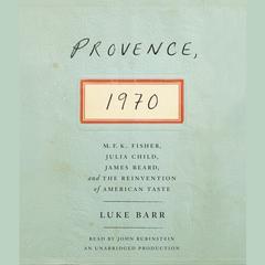 Provence, 1970 by Luke Barr