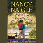 Pecan Pie and Deadly Lies by Nancy Naigle