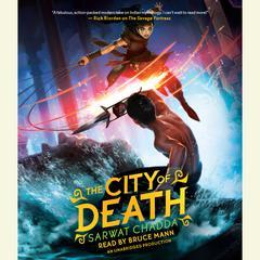 The City of Death by Sarwat Chadda