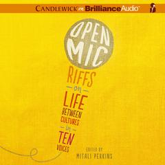 Open Mic by Mitali Perkins, various authors