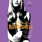 Beautiful Bombshell by Christina Lauren