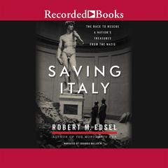 Saving Italy by Robert M. Edsel