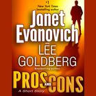 Pros and Cons: A Short Story by Janet Evanovich, Lee Goldberg
