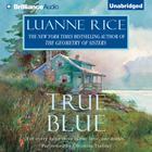 True Blue by Luanne Rice