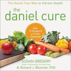 The Daniel Cure by Susan Gregory, Richard J. Bloomer