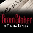 A Yellow Duster by Bram Stoker
