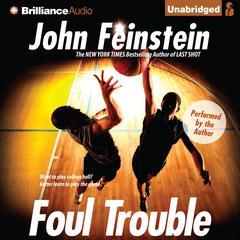 Foul Trouble by John Feinstein
