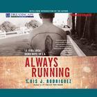 Always Running by Luis J. Rodriguez