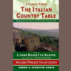 The Stories from The Italian Country Table by Lynne Rossetto Kasper