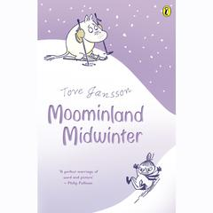 Moominland Midwinter by Tove Jansson