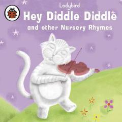 Hey Diddle Diddle by Ladybird Books