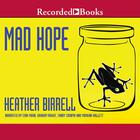 Mad Hope by Heather Birrell
