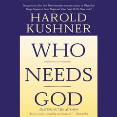 Who Needs God by Harold S. Kushner