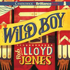 Wild Boy by Rob Lloyd Jones