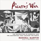 Picasso's War by Russell Martin