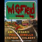 Wigfield by Amy Sedaris, Paul Dinello, Stephen Colbert