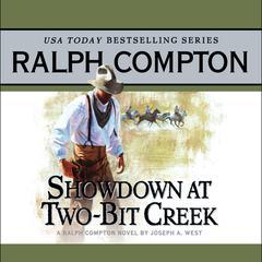 Showdown at Two Bit Creek by Ralph Compton