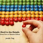 Devil in the Details by Jennifer Traig