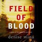 Field of Blood by Denise Mina
