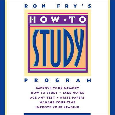 How to Study Program by Ron Fry