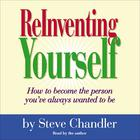 ReInventing Yourself by Steve Chandler