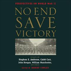 No End Save Victory by various authors