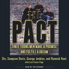 The Pact by George Jenkins, Sampson Davis, Rameck Hunt