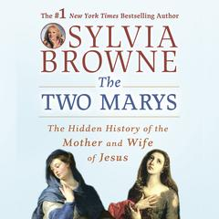 The Two Marys by Sylvia Browne