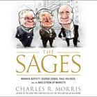 The Sages by Charles R. Morris