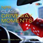 NPR Classic Driveway Moments by NPR