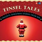 Tinsel Tales: Favorite Holiday Stories from NPR by NPR