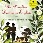 Mr. Rosenblum Dreams in English by Natasha Solomons