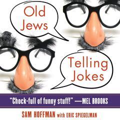 Old Jews Telling Jokes by Sam Hoffman