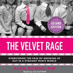 The Velvet Rage by Alan Downs, PhD