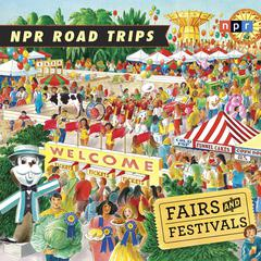 Fairs and Festivals by NPR