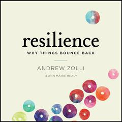 Resilience by Andrew Zolli, Ann Marie Healy