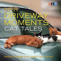 NPR Driveway Moments Cat Tales by NPR