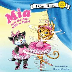 Mia and the Girl with a Twirl by Robin Farley