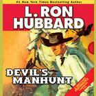 Devil's Manhunt by L. Ron Hubbard