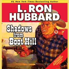 Shadows from Boot Hill by L. Ron Hubbard