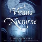 Vienna Nocturne by Vivien Shotwell