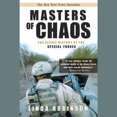 Masters of Chaos by Linda Robinson