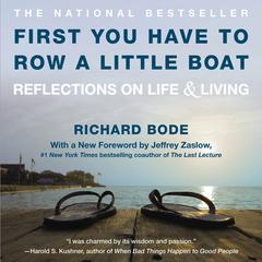 First You Have to Row a Little Boat by Richard Bode