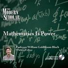 Mathematics Is Power by William Bloch