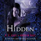 Hidden by P. C. Cast, Kristin Cast