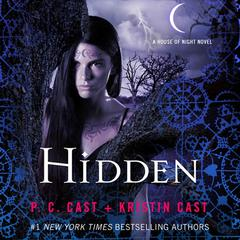 Hidden by P. C. Cast, Kristin Cast