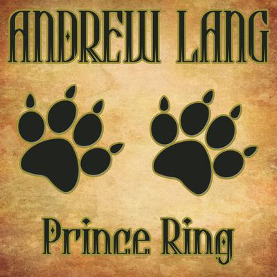 Prince Ring by Andrew Lang